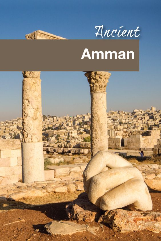 Ancient Amman - Pinterest