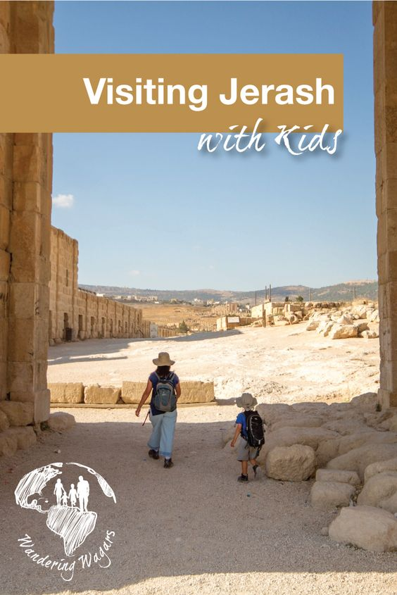 Visiting Jerash with Kids - Pinterest