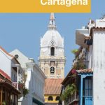 Discovering Cartagena - Pinterest