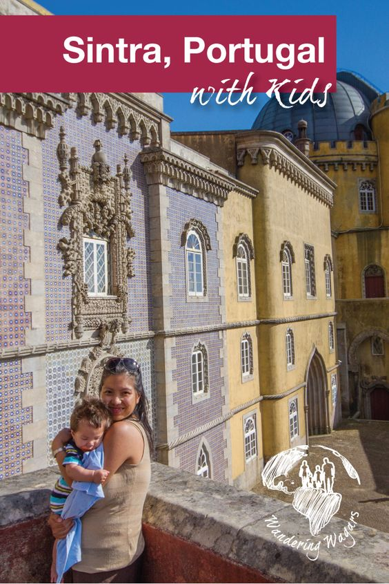 Sintra Portugal with Kids - Pinterest