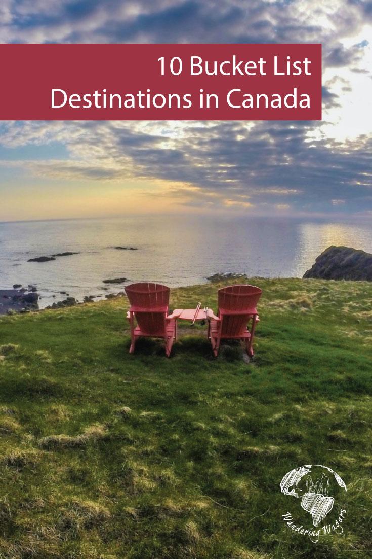 10 Bucket List Destinations in Canada