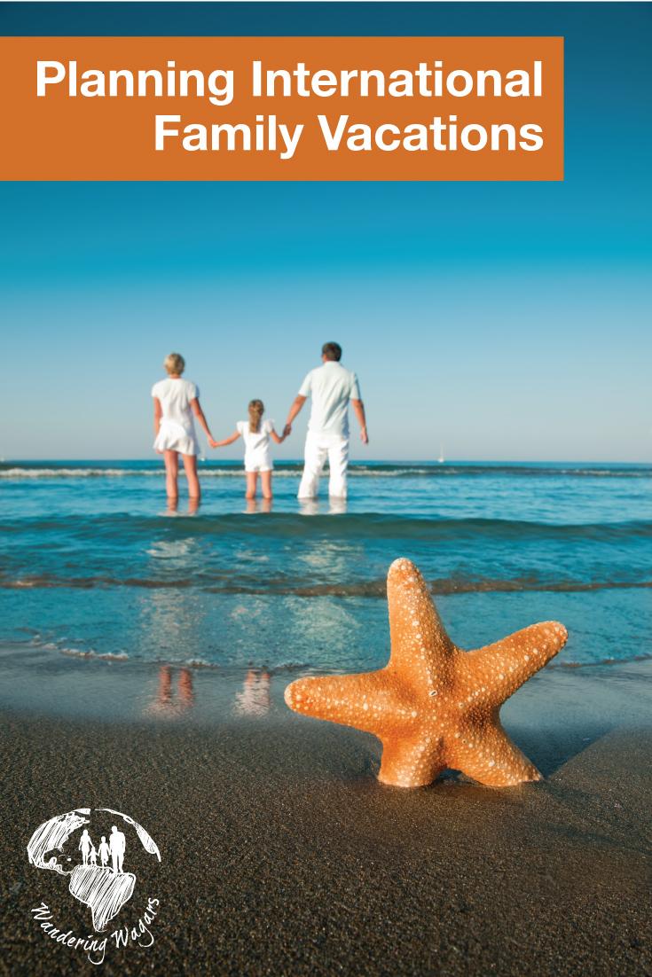 planning-international-family-vacations-pinterest