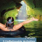5 Unbelizeable activities in Belize - Pinterest