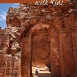 Exploring Ruins of Jesuit Missions in Paraguay with Kids pinterest image