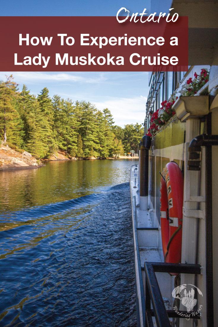 How to enjoy a Lake Muskoka cruise with Lady Muskoka Cruises in Bracebridge, Ontario