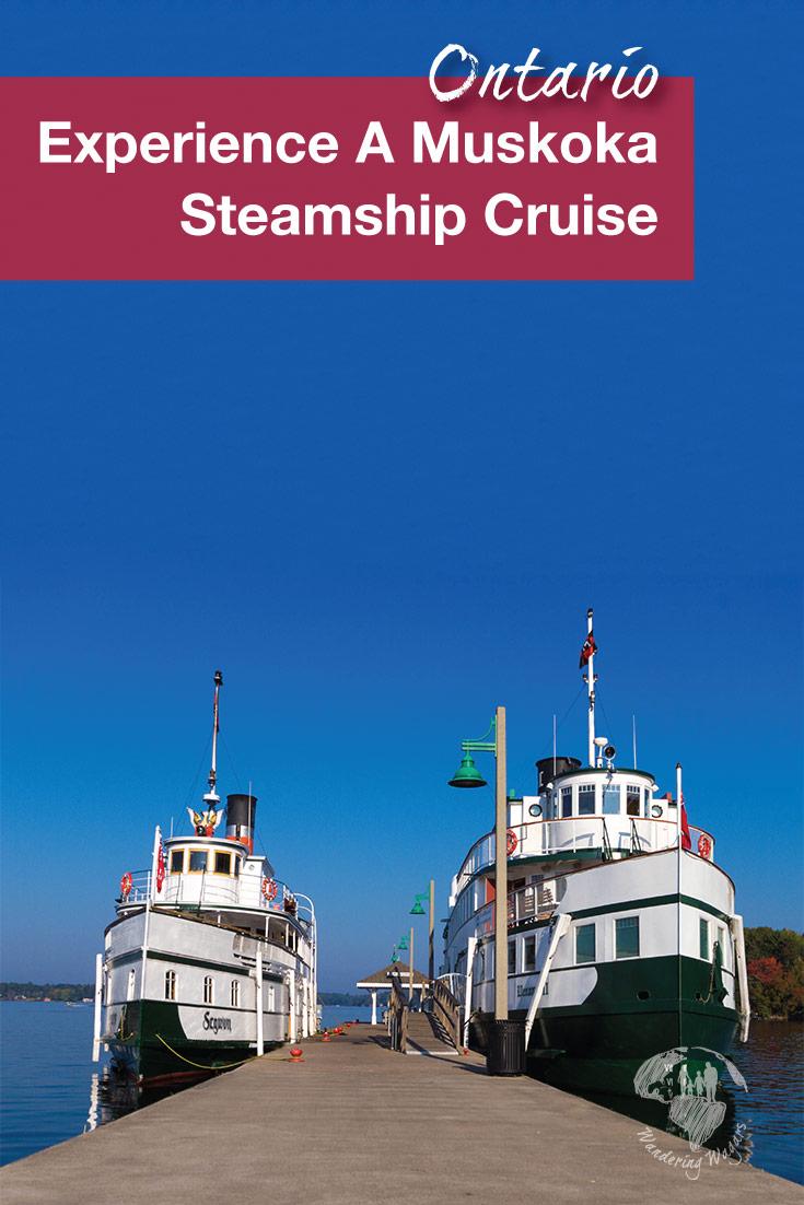 A Lake Muskoka Steamship Cruise in Gravenhurst Ontario