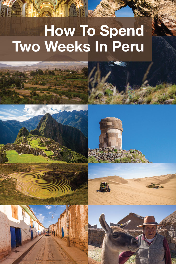 How to spend two weeks in Peru itinerary