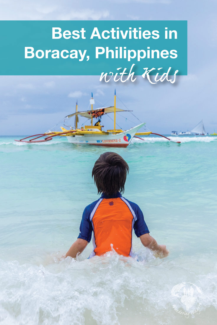Looking for the best things to do in Boracay for families? Look no further, we have the best Boracay Activities for kids and families