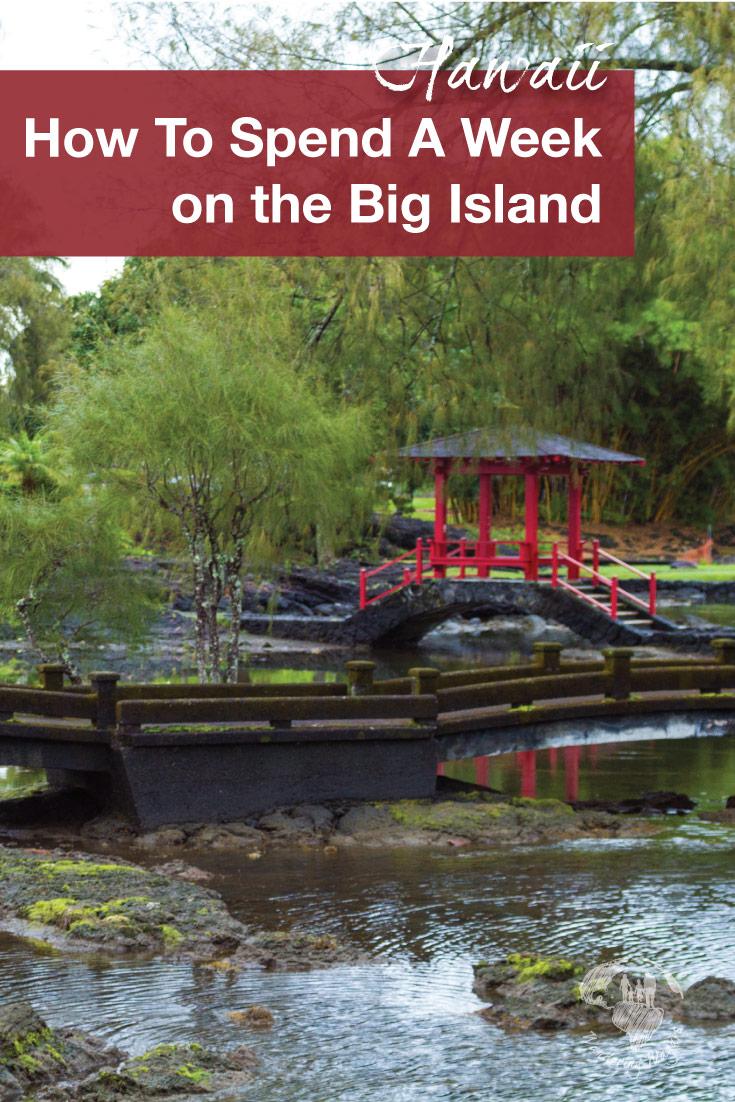 Big Island Hawaii One Week Itinerary
