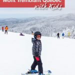 Mont Tremblant is one of the most family-friendly ski resorts in Canada. With nearly 100 runs and a beautiful, accessible village, there are plenty of things to do in Mont Tremblant with kids. From dog sledding to paintball, and more, we lay out our favorite activities in Mont Tremblant.