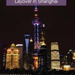 24 Hours in Shanghai - Best things to do on a layover in Shanghai with kids