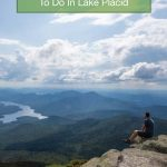 Searching for the best things to do in Lake Placid in summer? Check out the best Lake Placid Olympic sites and best spots for a Lake Placid family vacation.