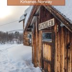 Looking for the best things to do in Kirkenes Norway? Whether you're just vistiing town on on a Hurtigruten cruise, find all the Kirkenes things to do here!