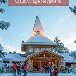 Guide To Santa Claus Village Finland
