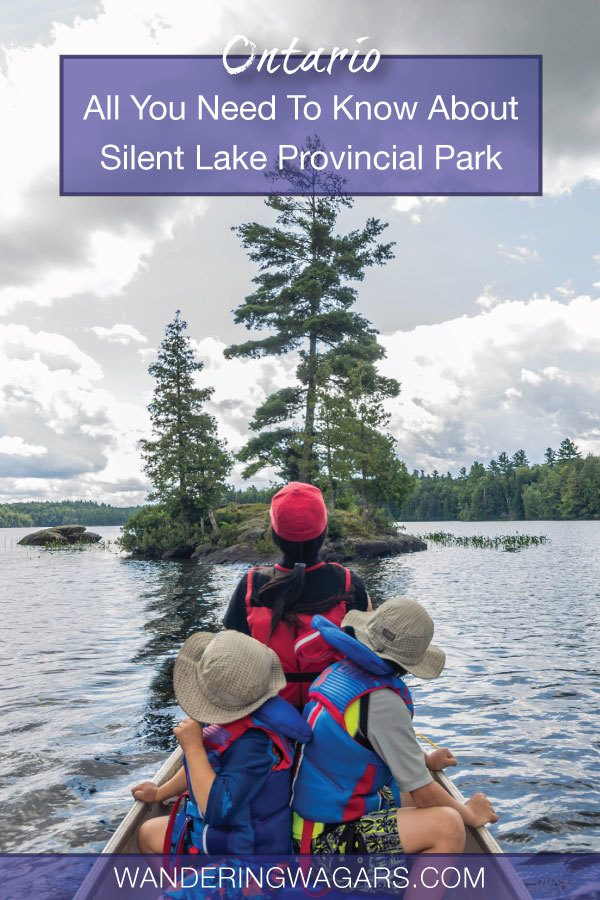 Guide To Silent Lake Provincial Park