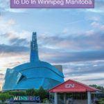Things To Do In Winnipeg Summer