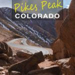 Guide To Driving Up Pikes Peak Colorado