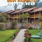 Peru Luxury Resorts