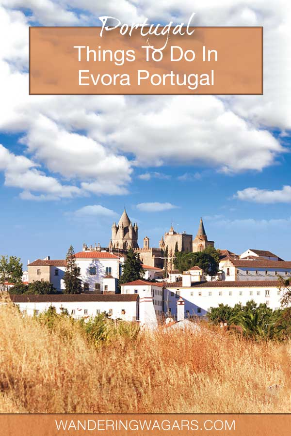 Things To Do In Evora Portugal