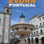 What To Do In Evora Portugal