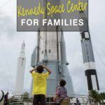 Things To Do At Kennedy Space Center For Families