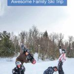 How To Plan A Family Ski Trip