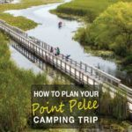 How to plan your visit to Point Pelee National Park