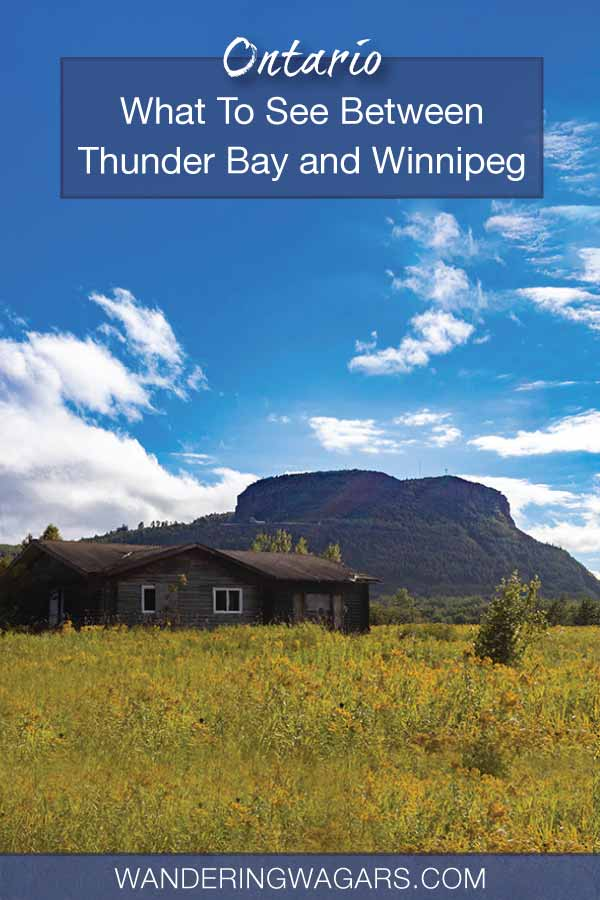 What to see on a Thunder Bay to Winnipeg Road Trip