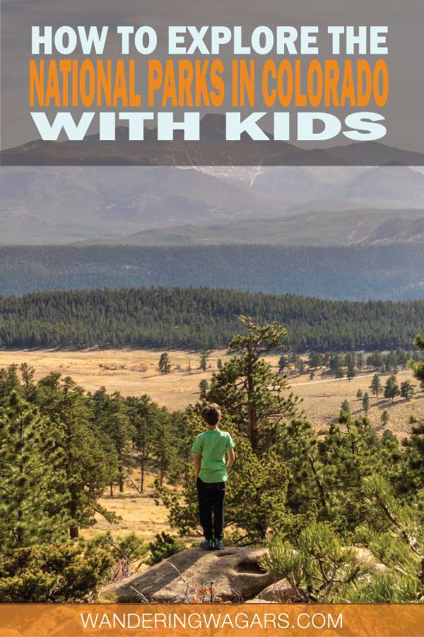 Child standing in front of a mountain range and text talking about visiting national parks in Colorado with kids