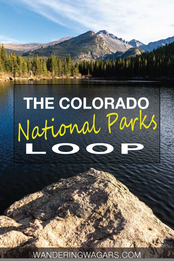 Rock in a lake with forests out mountains in the background and text saying Colorado National Parks Loop