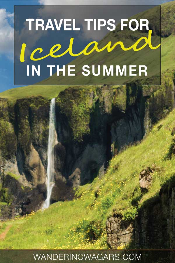 Travel tips for Iceland in Summer
