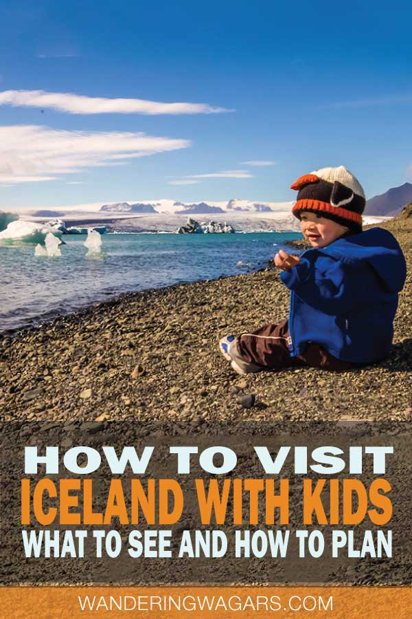 How to visit Iceland for Kids